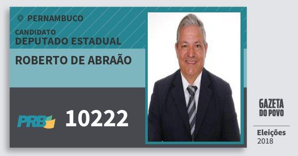 Santinho Roberto de Abraão 10222 (PRB) Deputado Estadual | Pernambuco | Eleições 2018