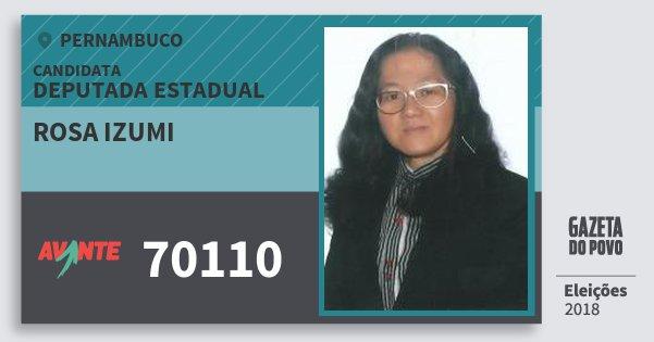 Santinho Rosa Izumi 70110 (AVANTE) Deputada Estadual | Pernambuco | Eleições 2018