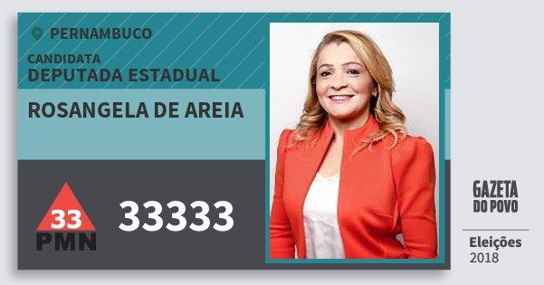 Santinho Rosangela de Areia 33333 (PMN) Deputada Estadual | Pernambuco | Eleições 2018