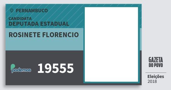 Santinho Rosinete Florencio 19555 (PODE) Deputada Estadual | Pernambuco | Eleições 2018