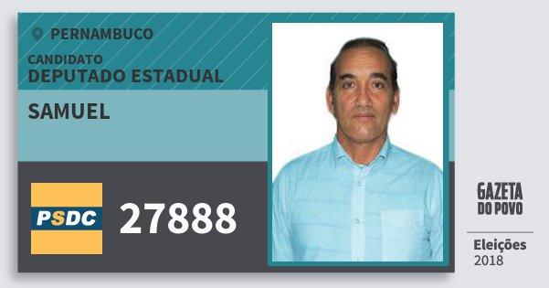 Santinho Samuel 27888 (DC) Deputado Estadual | Pernambuco | Eleições 2018