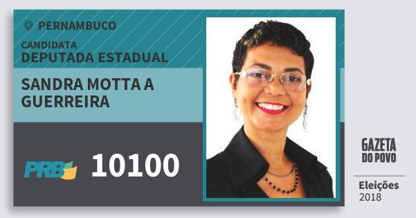 Santinho Sandra Motta A Guerreira 10100 (PRB) Deputada Estadual | Pernambuco | Eleições 2018