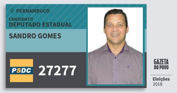 Santinho Sandro Gomes 27277 (DC) Deputado Estadual | Pernambuco | Eleições 2018