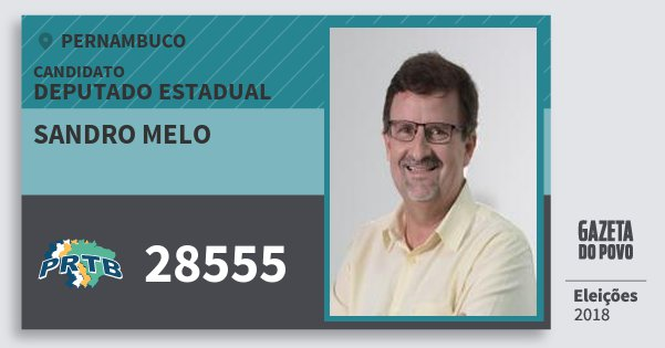 Santinho Sandro Melo 28555 (PRTB) Deputado Estadual | Pernambuco | Eleições 2018