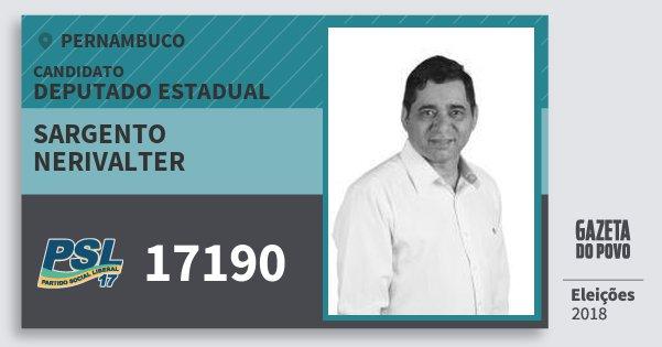 Santinho Sargento Nerivalter 17190 (PSL) Deputado Estadual | Pernambuco | Eleições 2018