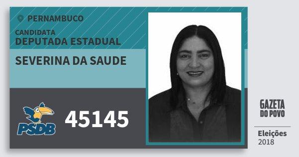 Santinho Severina da Saude 45145 (PSDB) Deputada Estadual | Pernambuco | Eleições 2018