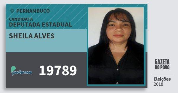 Santinho Sheila Alves 19789 (PODE) Deputada Estadual | Pernambuco | Eleições 2018