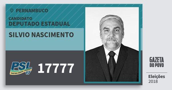 Santinho Silvio Nascimento 17777 (PSL) Deputado Estadual | Pernambuco | Eleições 2018
