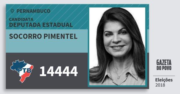 Santinho Socorro Pimentel 14444 (PTB) Deputada Estadual | Pernambuco | Eleições 2018