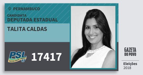 Santinho Talita Caldas 17417 (PSL) Deputada Estadual | Pernambuco | Eleições 2018