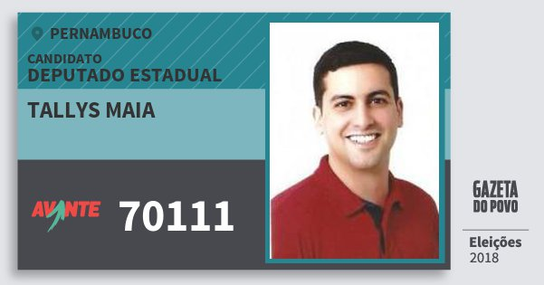 Santinho Tallys Maia 70111 (AVANTE) Deputado Estadual | Pernambuco | Eleições 2018
