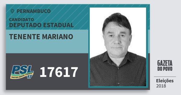 Santinho Tenente Mariano 17617 (PSL) Deputado Estadual | Pernambuco | Eleições 2018