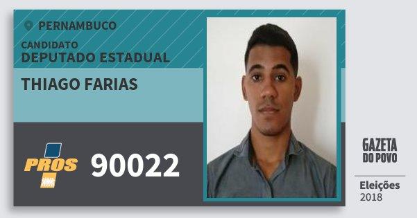 Santinho Thiago Farias 90022 (PROS) Deputado Estadual | Pernambuco | Eleições 2018
