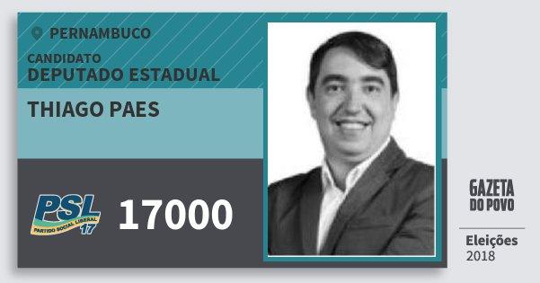 Santinho Thiago Paes 17000 (PSL) Deputado Estadual | Pernambuco | Eleições 2018
