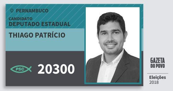 Santinho Thiago Patrício 20300 (PSC) Deputado Estadual | Pernambuco | Eleições 2018