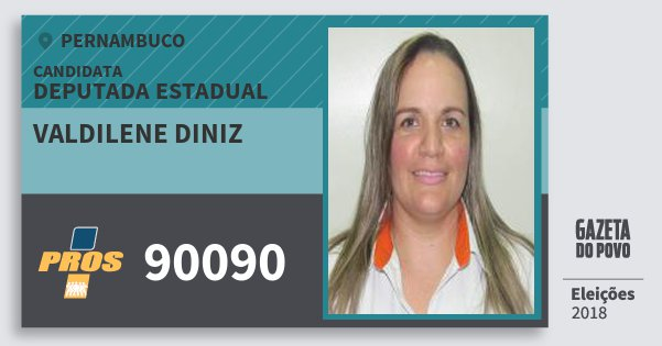 Santinho Valdilene Diniz 90090 (PROS) Deputada Estadual | Pernambuco | Eleições 2018