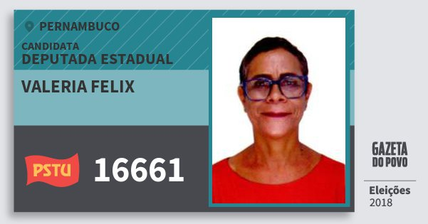 Santinho Valeria Felix 16661 (PSTU) Deputada Estadual | Pernambuco | Eleições 2018