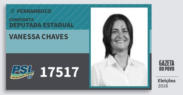 Santinho Vanessa Chaves 17517 (PSL) Deputada Estadual | Pernambuco | Eleições 2018