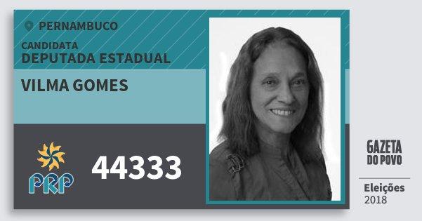 Santinho Vilma Gomes 44333 (PRP) Deputada Estadual   Pernambuco   Eleições 2018