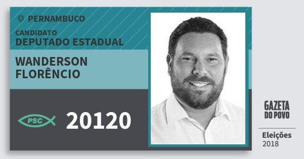 Santinho Wanderson Florêncio 20120 (PSC) Deputado Estadual | Pernambuco | Eleições 2018