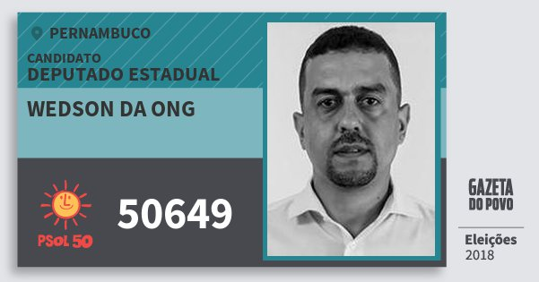 Santinho Wedson da Ong 50649 (PSOL) Deputado Estadual | Pernambuco | Eleições 2018