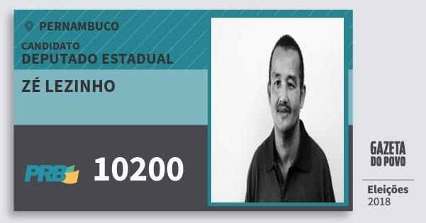 Santinho Zé Lezinho 10200 (PRB) Deputado Estadual | Pernambuco | Eleições 2018