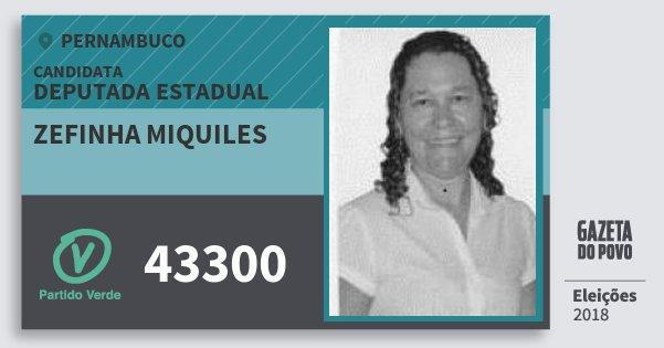 Santinho Zefinha Miquiles 43300 (PV) Deputada Estadual | Pernambuco | Eleições 2018