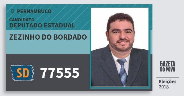 Santinho Zezinho do Bordado 77555 (SOLIDARIEDADE) Deputado Estadual | Pernambuco | Eleições 2018