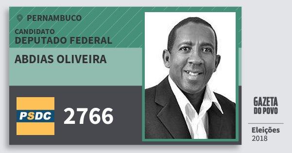 Santinho Abdias Oliveira 2766 (DC) Deputado Federal | Pernambuco | Eleições 2018