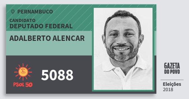 Santinho Adalberto Alencar 5088 (PSOL) Deputado Federal | Pernambuco | Eleições 2018