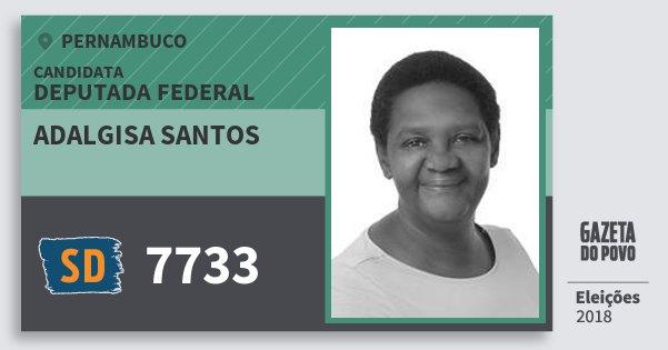 Santinho Adalgisa Santos 7733 (SOLIDARIEDADE) Deputada Federal | Pernambuco | Eleições 2018