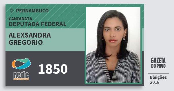 Santinho Alexsandra Gregorio 1850 (REDE) Deputada Federal | Pernambuco | Eleições 2018