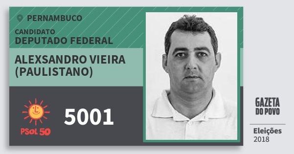 Santinho Alexsandro Vieira (Paulistano) 5001 (PSOL) Deputado Federal   Pernambuco   Eleições 2018