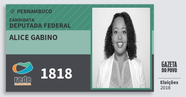 Santinho Alice Gabino 1818 (REDE) Deputada Federal | Pernambuco | Eleições 2018