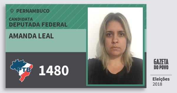 Santinho Amanda Leal 1480 (PTB) Deputada Federal | Pernambuco | Eleições 2018