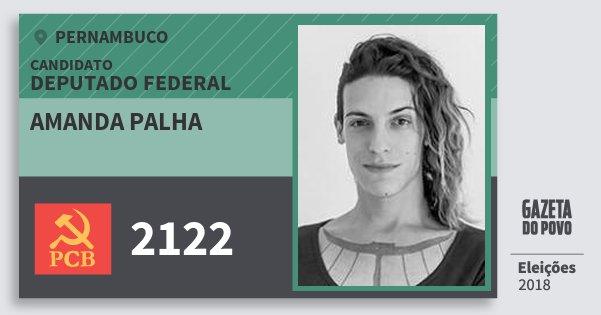 Santinho Amanda Palha 2122 (PCB) Deputado Federal | Pernambuco | Eleições 2018