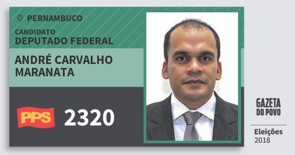 Santinho André Carvalho Maranata 2320 (PPS) Deputado Federal | Pernambuco | Eleições 2018