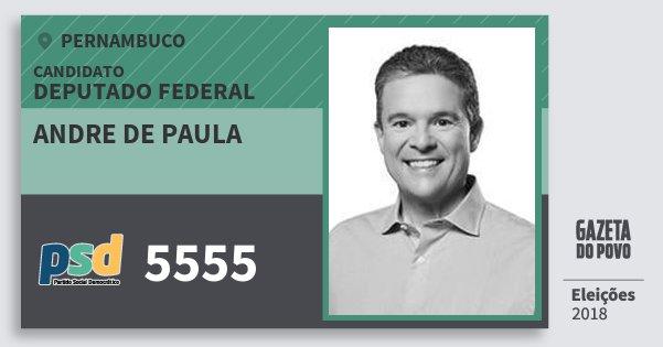 Santinho Andre de Paula 5555 (PSD) Deputado Federal | Pernambuco | Eleições 2018