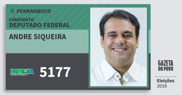 Santinho Andre Siqueira 5177 (PATRI) Deputado Federal | Pernambuco | Eleições 2018