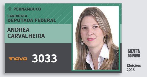 Santinho Andréa Carvalheira 3033 (NOVO) Deputada Federal | Pernambuco | Eleições 2018