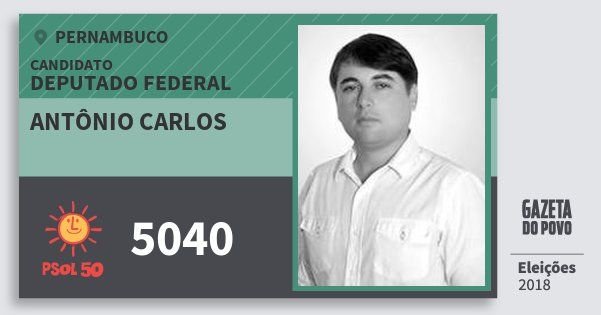 Santinho Antônio Carlos 5040 (PSOL) Deputado Federal | Pernambuco | Eleições 2018