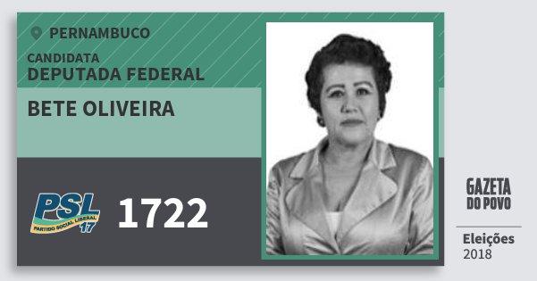 Santinho Bete Oliveira 1722 (PSL) Deputada Federal | Pernambuco | Eleições 2018