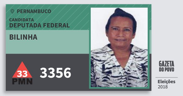 Santinho Bilinha 3356 (PMN) Deputada Federal   Pernambuco   Eleições 2018