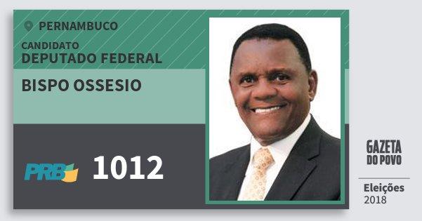 Santinho Bispo Ossesio 1012 (PRB) Deputado Federal   Pernambuco   Eleições 2018