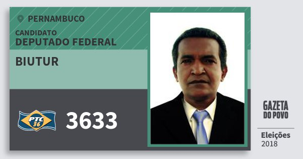 Santinho Biutur 3633 (PTC) Deputado Federal | Pernambuco | Eleições 2018