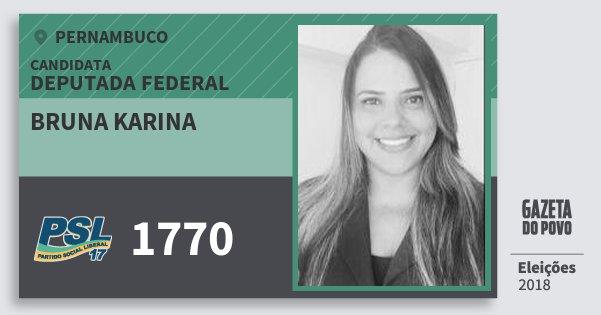 Santinho Bruna Karina 1770 (PSL) Deputada Federal | Pernambuco | Eleições 2018