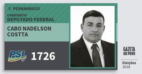 Santinho Cabo Nadelson Costta 1726 (PSL) Deputado Federal   Pernambuco   Eleições 2018