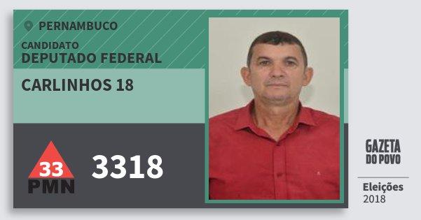 Santinho Carlinhos 18 3318 (PMN) Deputado Federal | Pernambuco | Eleições 2018