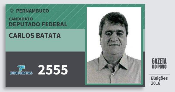 Santinho Carlos Batata 2555 (DEM) Deputado Federal | Pernambuco | Eleições 2018