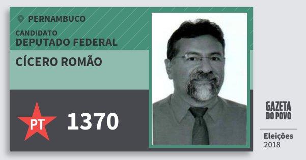 Santinho Cícero Romão 1370 (PT) Deputado Federal   Pernambuco   Eleições 2018